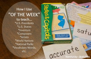 "How I Use ""Of the Week"" in Our Homeschool"