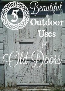 Five Things Tuesday — 5 Beautiful Outdoor Uses for Old Doors
