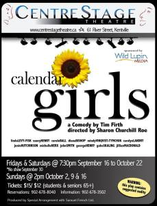 """Calendar Girls"" ~ Now Playing At CentreStage Theatre"