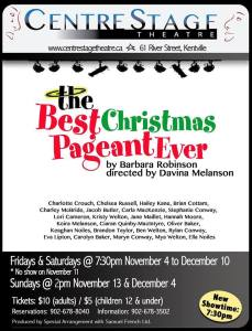 The Best Christmas Pageant Ever ~ coming to CentreStage Theatre