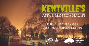 Apple Blossom Haunt ~ Ghost Walk ~ May 25th
