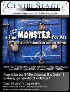 """""""A Fine Monster You Are"""" ~ Opening At CentreStage"""