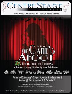 """Games Afoot"" ~ Opening at CentreStage Theatre"