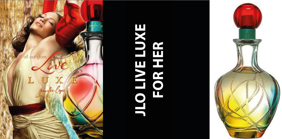 H&S Recommended Perfume Of The Week Issue 59, For Her- Live Luxe Jennifer Lopez For Women