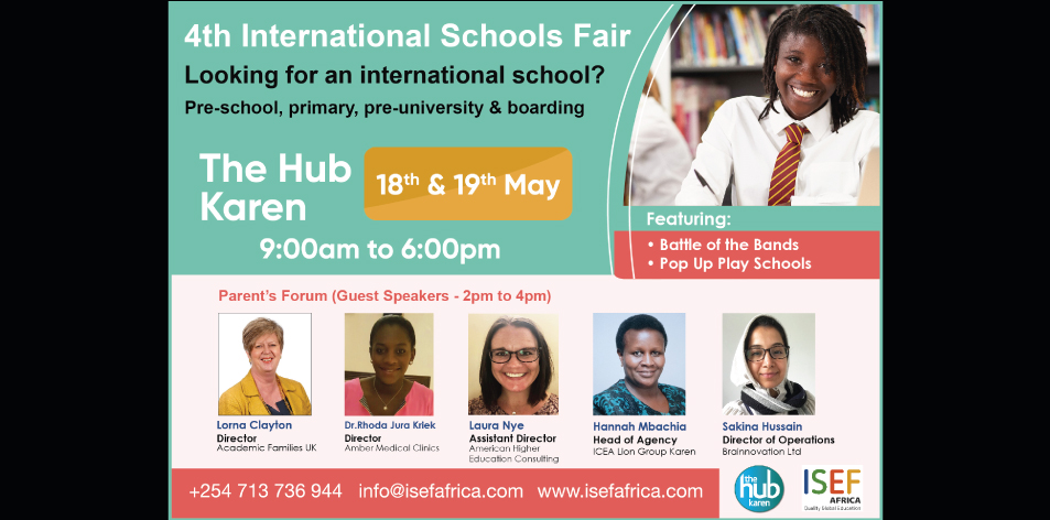 The 4th International Schools Fair This Weekend At The Karen Hub- 18th & 19th May 2019