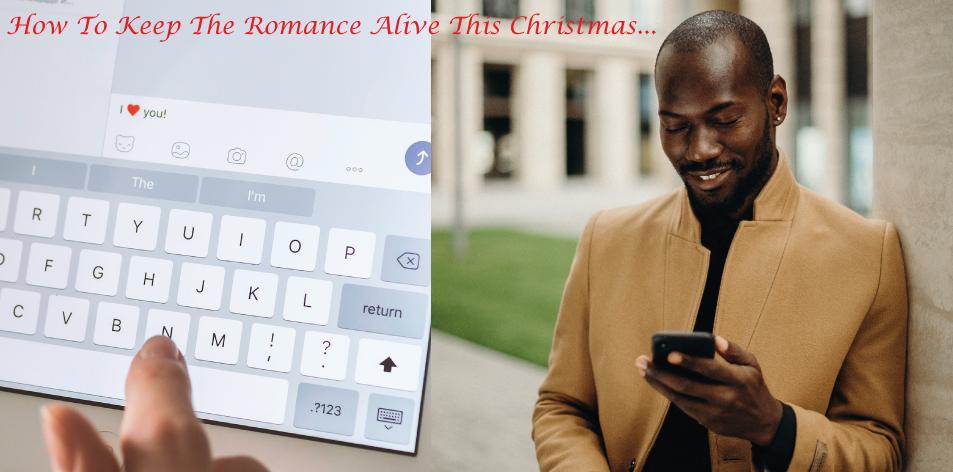 keep the romance alive this Christmas