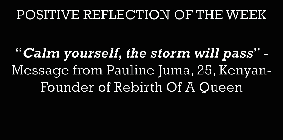 'Calm Yourself The Storm Will Pass' – Positive Reflection Of The Week