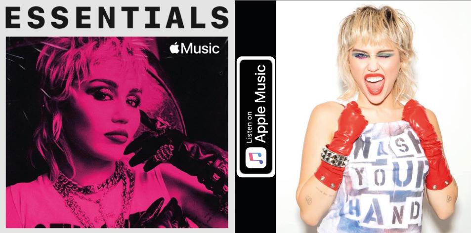 Apple Music- H&S Magazine's Best Artist Of The Week- Miley Cyrus- Essentials