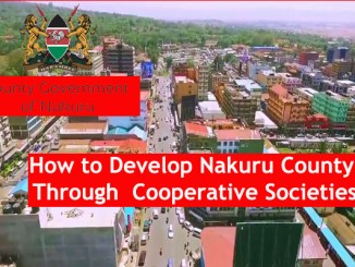 How to Develop Nakuru County Through Cooperative Societies