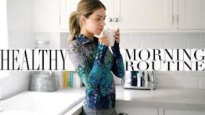 Healthy Morning Routines