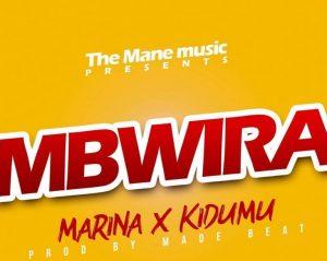 Marina X Kidum - Mbwira