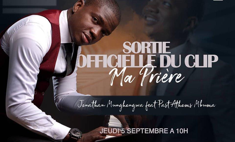 , JONATHAN MUNGHONGWA Feat PASETEUR ATHOMS – Ma Prière Lyrics