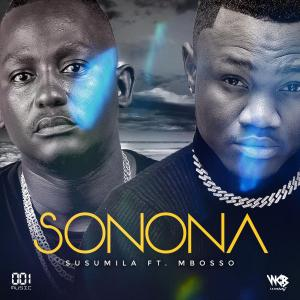 Susumila Ft Mbosso - Sonoma