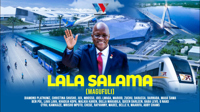 Diamond Ft Tanzania All Stars – Lala Salama Magufuli
