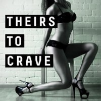 FIRST LOOK: Theirs to Crave