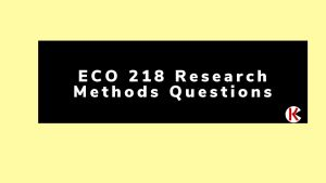 ECO 218 Research Methods Questions