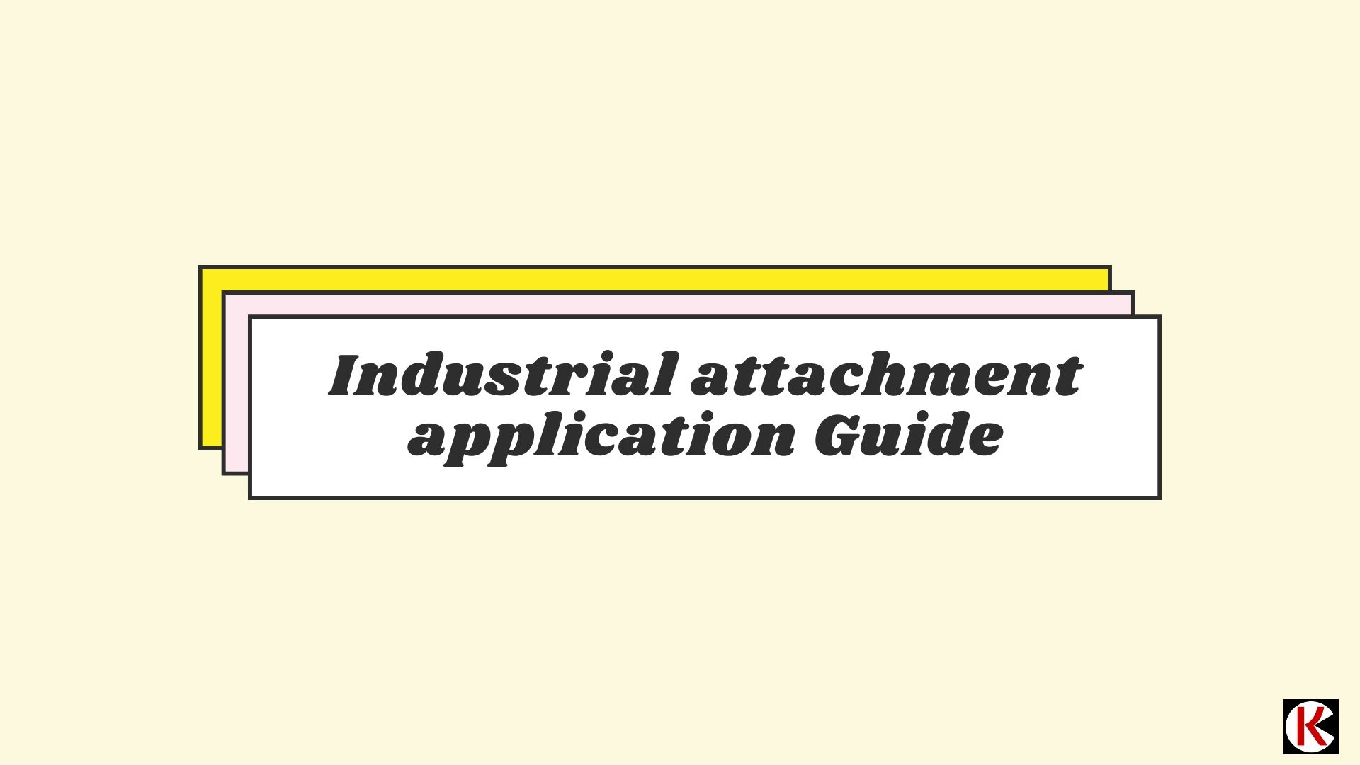 How to Apply For University Industrial Attachment