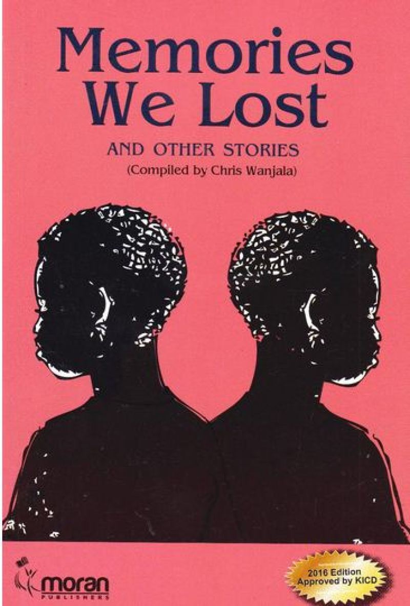 English set book Memories we lost and other short stories compiled by Chris Wanjala