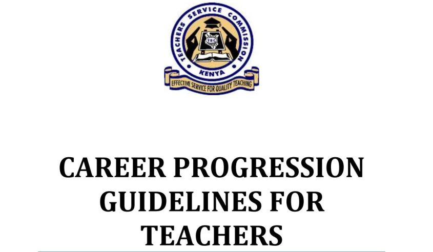TSC teachers career progression, promotion and deployment guidelines