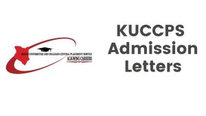 KUCCPS Admission letters for Universities download guide