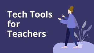 Tech tools Teachers
