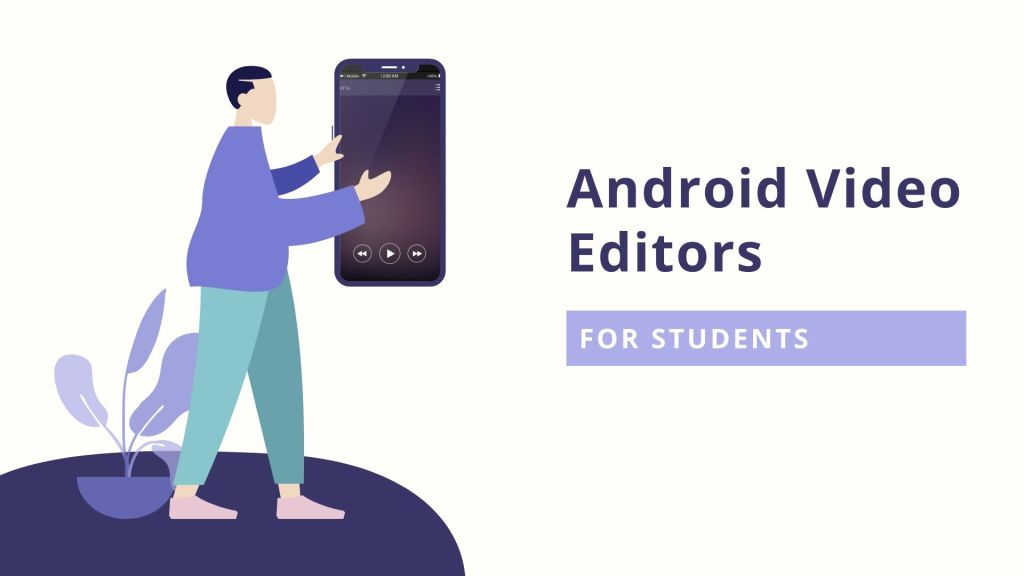 best free android video editor apps for students