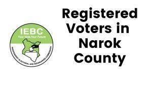 IEBC Narok County Registered Voters
