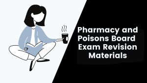 Pharmacy and Poisons Board class notes, exam revision papers