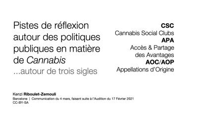 Contribution à l'Assemblée Nationale : Cannabis, Social Clubs, Biodiversité, Protocole de Nagoya, Appellations d'Origine