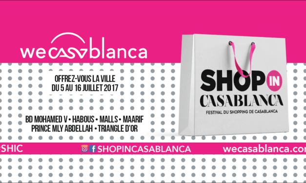 SHOP IN CASABLANCA: ON AURA TOUS ENVIE DE FAIRE DU SHOPPING