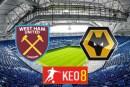 Soi kèo nhà cái, Tỷ lệ cược West Ham vs Wolves - 01h00 - 28/09/2020