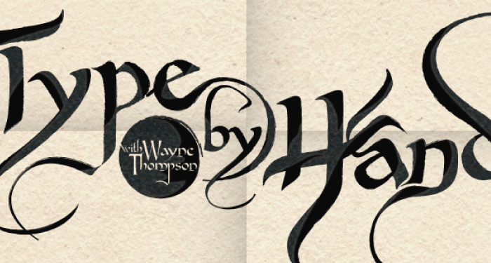 Type by Hand by Wayne Thompson