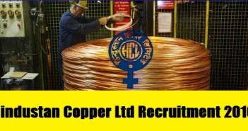 Hindustan Copper Ltd is hiring for 153 various posts