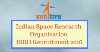 ISRO Recruitment 2016