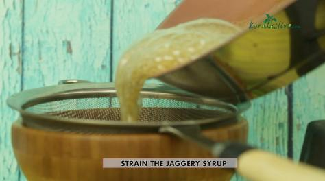 strain the jaggery syrup