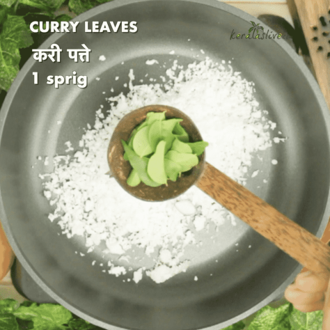 add one sprig of curry leaves to the same pan