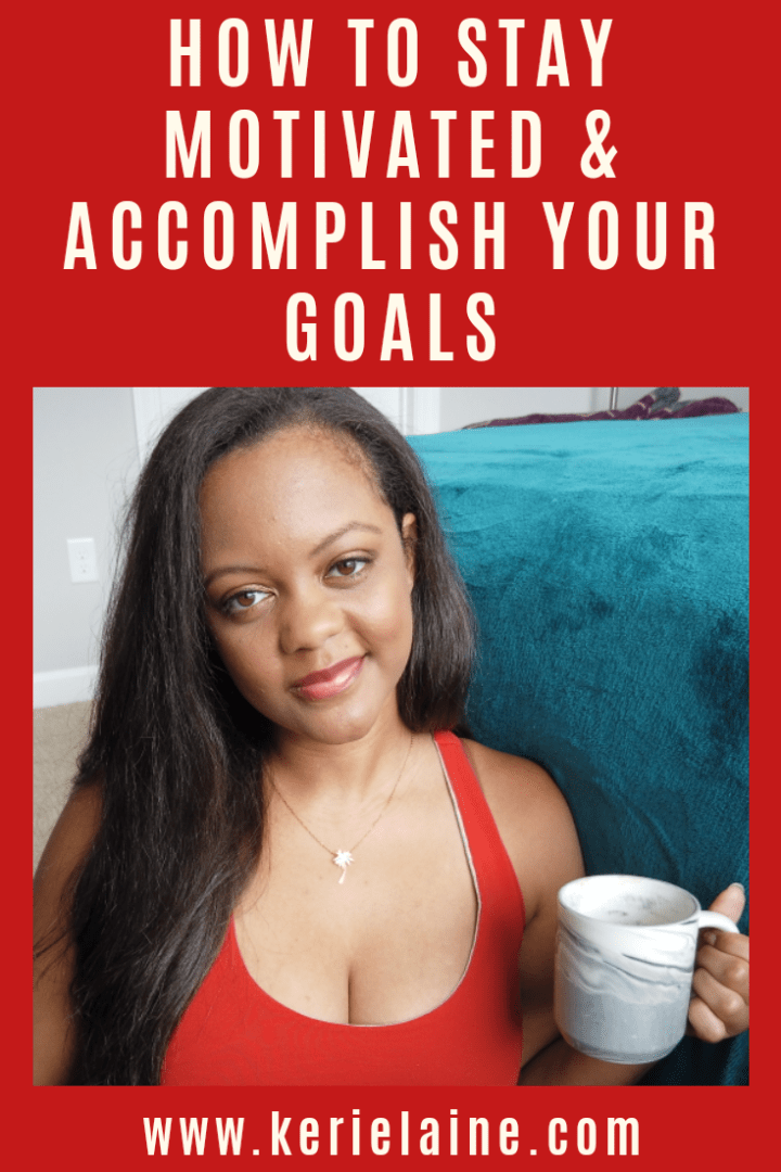 5 Ways to Stay Motivated!