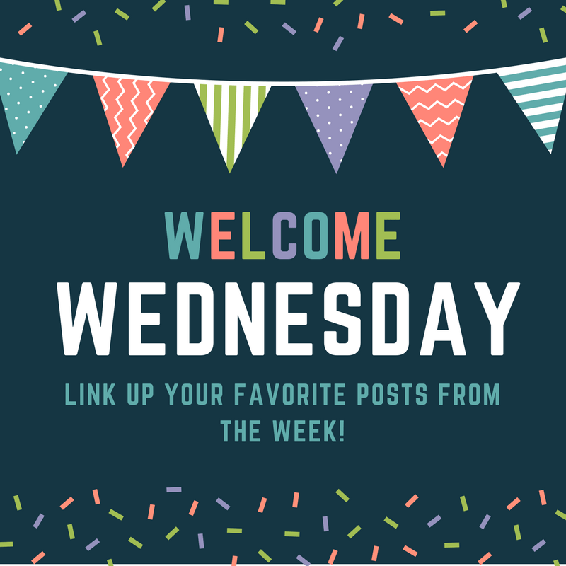 Welcome Wednesday Link Up