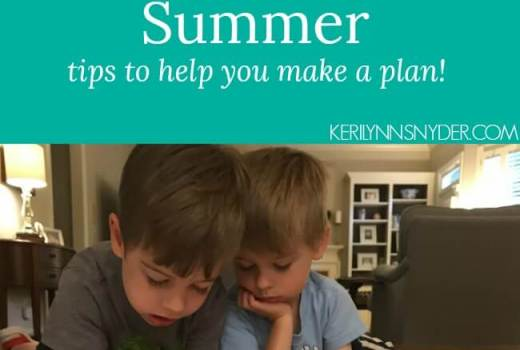 The reality of summer- sharing tips to help you make a plan for summer!