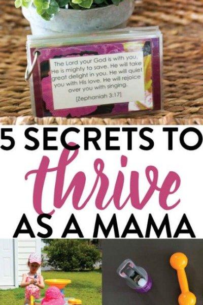 5 Secrets to Thrive as a Mama