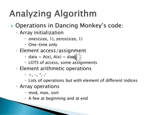 10. To answer this question, we had to first take a closer look at the types of operations that constitute the algorithm: array initialization, element access and assignment, element arithmetic operations, and array operations. Of these four, element access calls were the most prominent.