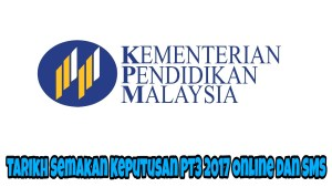 Tarikh Semakan Keputusan PT3 2017 Online dan SMS