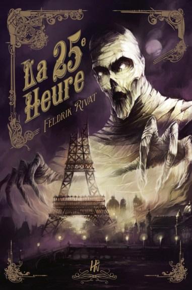 La 25e Heure, un roman de Feldrik Rivat