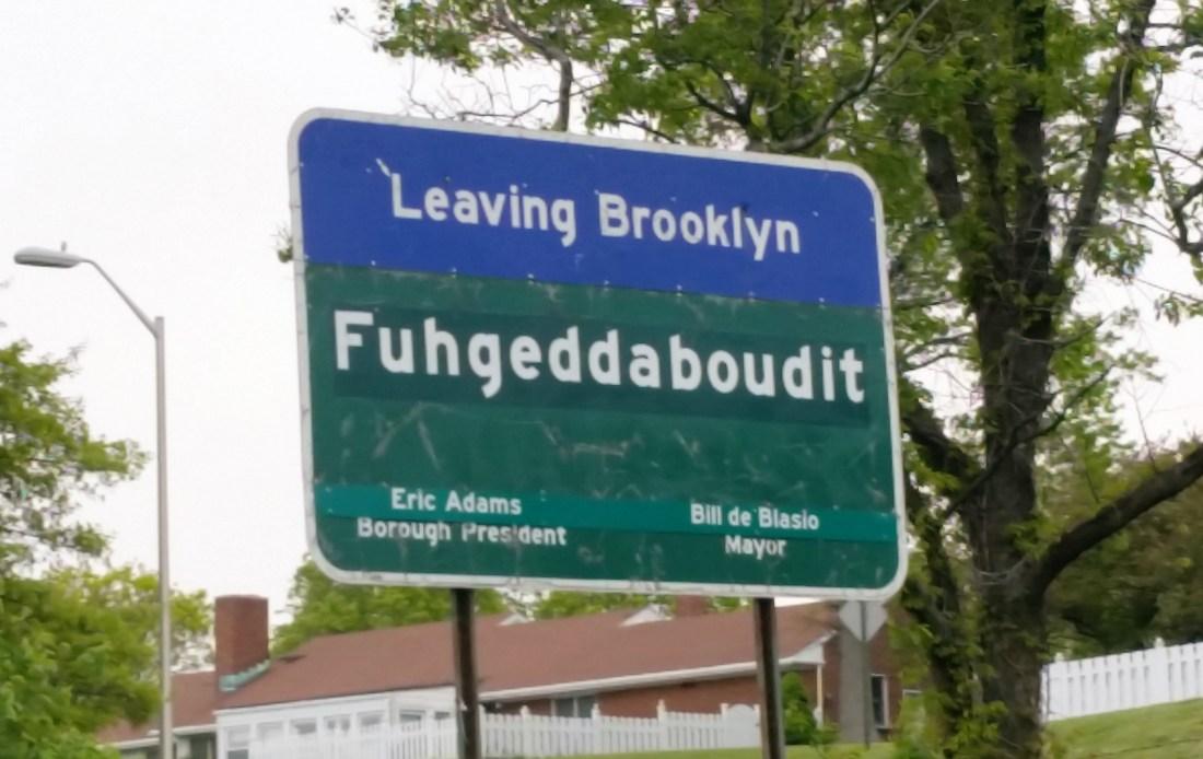 Leaving Brooklyn - Fugheddaboudit