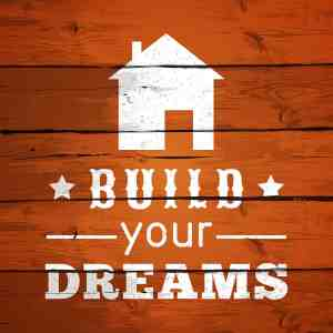 "Build Your Dream"" typographic"