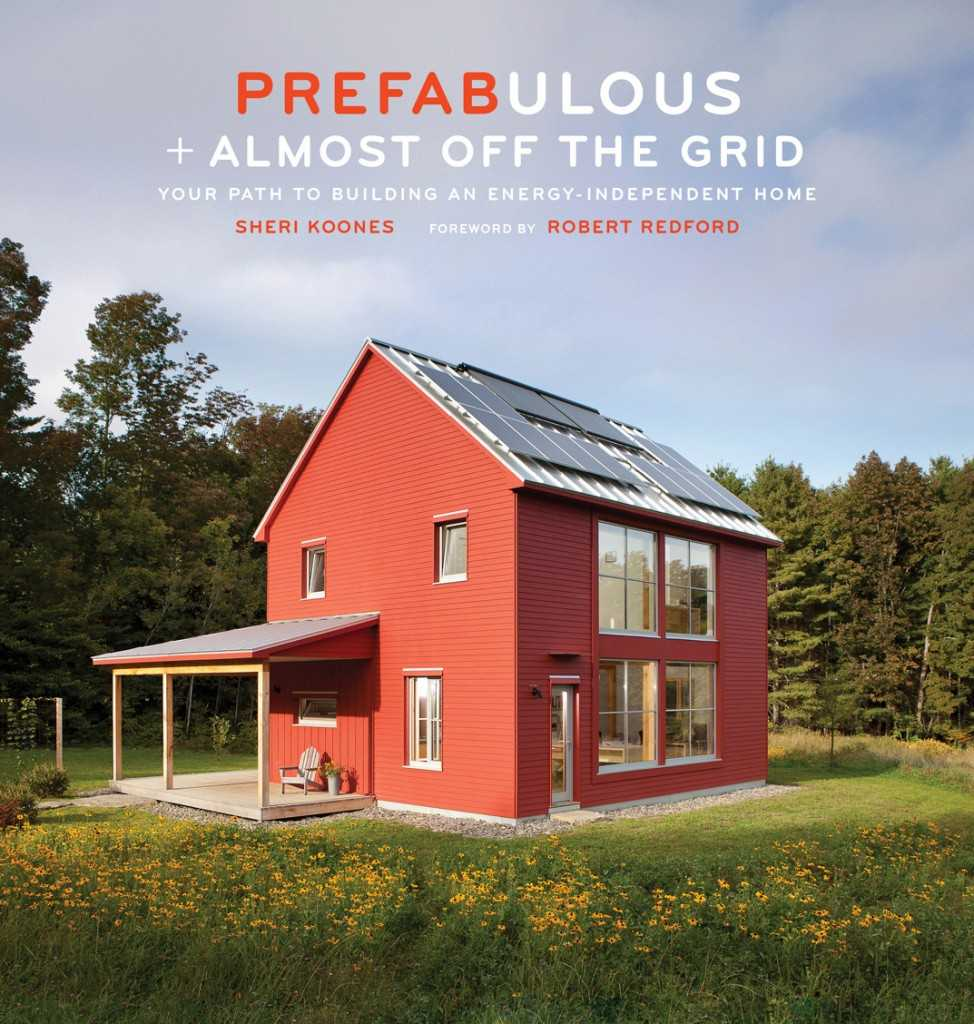 Kerrie Kelly Design Lab Prefabulous Almost Off The Grid