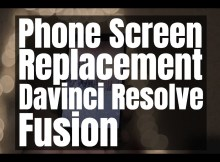 Replace Smartphone Screen - Corner Pin - Resolve Fusion 3