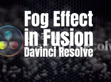 Adding a Fog Effect in Davinci Resolve Fusion 1