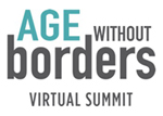 Kerry Speaks at the Age Without Borders Virtual Summit: February 26 – March 4