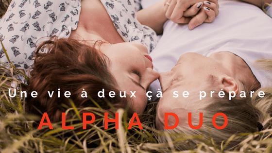 Le Parcours Alpha Duo : une vie à deux çà se prépare! #58